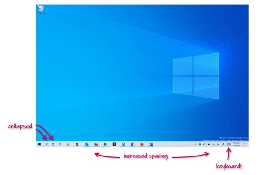 Screenshot showing improvements to tablet posture, like collapsed search, increased spacing between icons, and a touch keyboard option in your Taskbar.